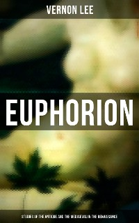 Cover Euphorion (Studies of the Antique and the Mediaeval in the Renaissance)