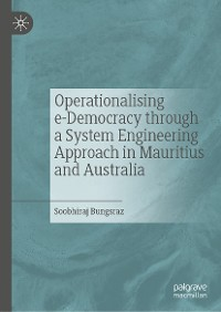 Cover Operationalising e-Democracy through a System Engineering Approach in Mauritius and Australia