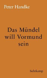 Cover Das Mündel will Vormund sein