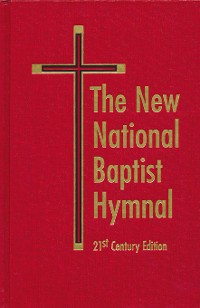 Cover The New National Baptist Hymnal 21st Century Edition