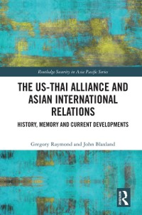Cover US-Thai Alliance and Asian International Relations