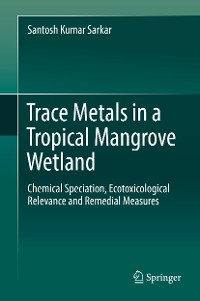Cover Trace Metals in a Tropical Mangrove Wetland