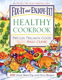 Cover Fix-It and Enjoy-It Healthy Cookbook