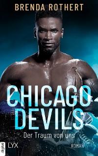 Cover Chicago Devils - Der Traum von uns