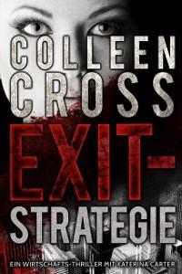 Cover Exit-Strategie - Ein Wirtschafts-Thriller mit Katerina Carter