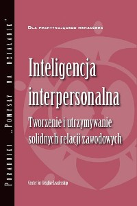 Cover Interpersonal Savvy: Building and Maintaining Solid Working Relationships (Polish)
