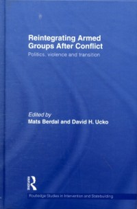 Cover Reintegrating Armed Groups After Conflict