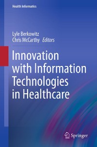 Cover Innovation with Information Technologies in Healthcare