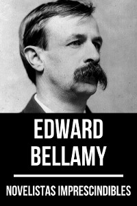 Cover Novelistas Imprescindibles - Edward Bellamy