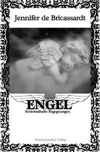 Cover Engel - Schicksalhafte Begegnungen
