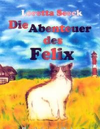 Cover Die Abenteuer des Felix