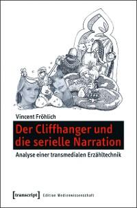 Cover Der Cliffhanger und die serielle Narration