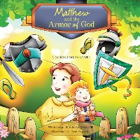 Cover Matthew and the Armor of God