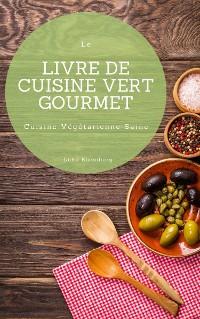 Cover Le Livre De Cuisine Vert Gourmet