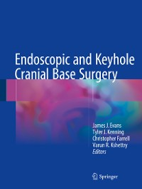 Cover Endoscopic and Keyhole Cranial Base Surgery