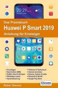 Cover Das Praxisbuch Huawei P Smart 2019 - Anleitung für Einsteiger