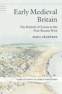 Cover Early Medieval Britain