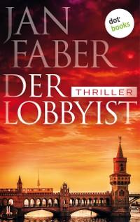 Cover Der Lobbyist