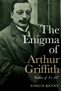 Cover The Enigma of Arthur Griffith