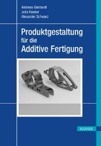 Cover Produktgestaltung für die Additive Fertigung