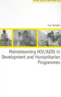 Cover Mainstreaming HIV/AIDS in Development and Humanitarian Programmes