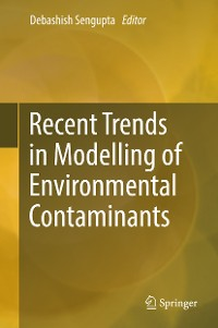 Cover Recent Trends in Modelling of Environmental Contaminants
