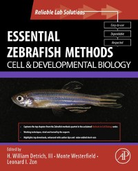 Cover Essential Zebrafish Methods: Cell and Developmental Biology