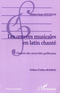 Cover Oeuvres musicales en latin chante a l'ec