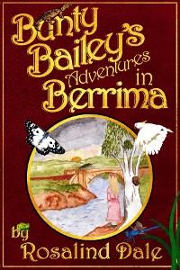 Cover Bunty Bailey's Adventures in Berrima