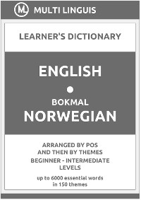 Cover English-Bokmål Norwegian Learner's Dictionary (Arranged by PoS and Then by Themes, Beginner - Intermediate Levels)