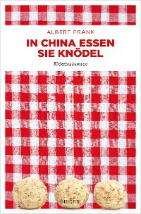 Cover In China essen sie Knödel