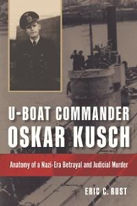 Cover U-Boat Commander Oskar Kusch