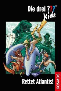 Cover Die drei ??? Kids, 17, Rettet Atlantis! (drei Fragezeichen Kids)
