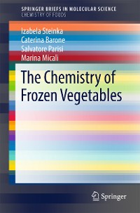 Cover The Chemistry of Frozen Vegetables