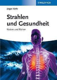 Cover Strahlen und Gesundheit