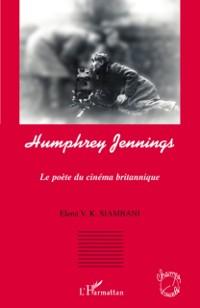 Cover Humphrey jennings - le poete du cinema britannique
