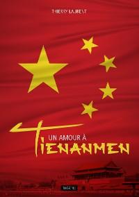 Cover Un amour à Tienanmen