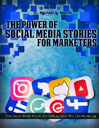 Cover The Power Of Social Media Stories For Marketers