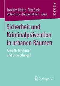 Cover Sicherheit und Kriminalprävention in urbanen Räumen