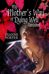 Cover My Mother's Way of Dying Well