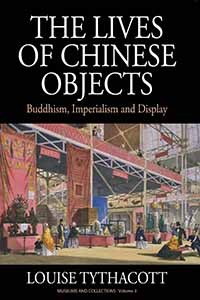 Cover The Lives of Chinese Objects
