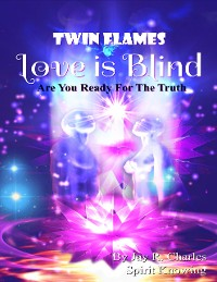 Cover Twin Flames Love Is Blind - Are You Ready for the Truth