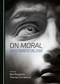 Cover On Moral Sentimentalism