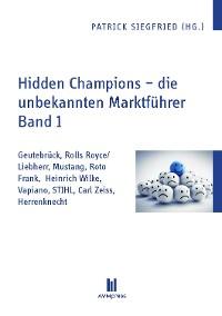 Cover Hidden Champions - die unbekannten Marktführer - Band 1