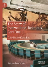 Cover The Story of International Relations, Part One