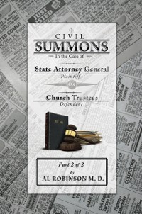 Cover Summons: in the Case of Attorney General V. Church Trustees (How Trustees Actually Contribute to Church Lawsuits)  Part 2  of 2