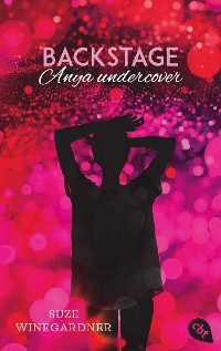 Cover Backstage - Anya undercover