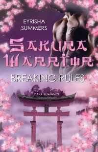 Cover Sakura Warrior - Breaking Rules