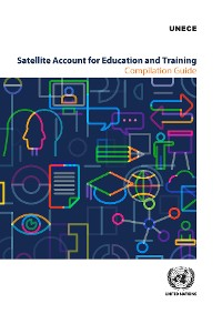 Cover Satellite Account for Education and Training: Compilation Guide