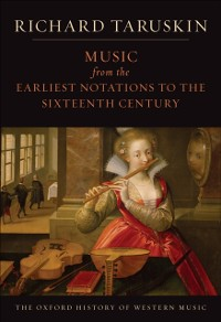 Cover Music from the Earliest Notations to the Sixteenth Century